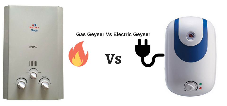 Gas Geyser Vs Electric Geyser – Which One Should You Choose?